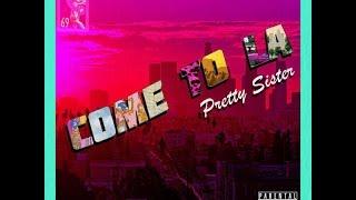 MC - Pretty Sister - Come to L.A.
