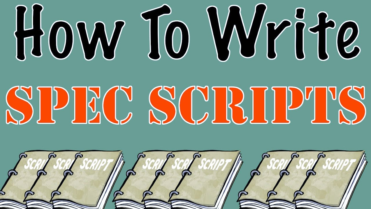 "how to write a spec script Now you need to show the industry that you can actually write by writing a ""spec"" script the same way an artist or photographer has a portfolio, a writer has a collection of samples that he or she can show a potential employer so, what is a ""spec"" script technically, a ""spec"" refers to a ""speculative"" script."