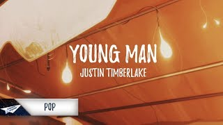 justin timberlake young man lyrics lyric video