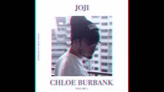 Joji - Chloe Burbank Vol. 1 (Fanmade 27 track album)