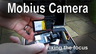 Mobius Camera Quick Tip: Fixing and adjusting the focus