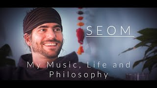 SEOM - My Music, Life and Philosophy - blaupause.tv Talk