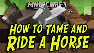 Minecraft Title Update - How To Ride and Tame a Horse (Xbox One, Xbox 360, PS4, PS3, PSVita)