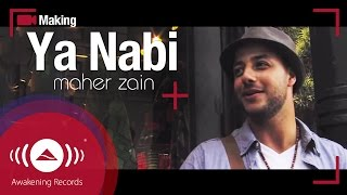 "Maher Zain - Making Of ""Ya Nabi"" Music Video"