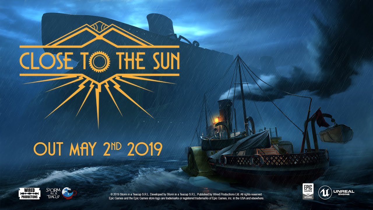 Close to the Sun | Out May 2nd Epic Games Trailer