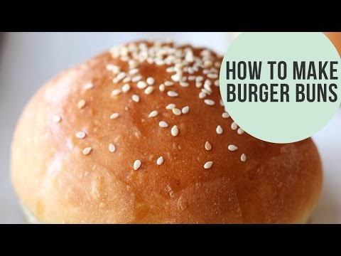 How to Make Burger Buns | Homemade Recipe