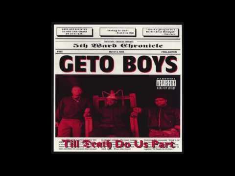 Geto Boys - Til Death Do Us Part (full album)