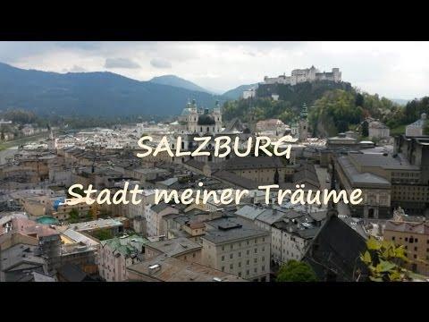 Reminiszenzen an Salzburg - Stadt meiner Träume