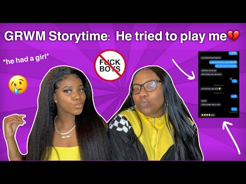 GRWM STORYTIME: He Tried To Play Me💔    Ft Celie Hair