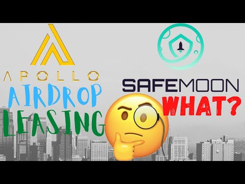 Apollo/GSX AirDrop Leasing Reminder! What is SafeMoon Token ? Crypto Update