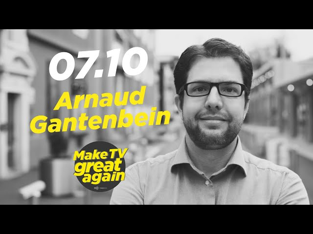 Make Tv Great Again S1 E6 - Tonight Arnaud Gantenbein