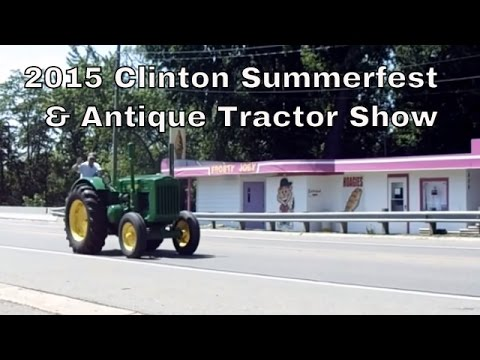 2015 Clinton Summerfest & Antique Tractor Show