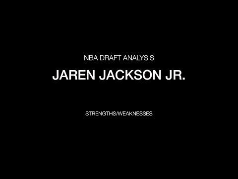 Jaren Jackson Jr. - Strengths/Weaknesses