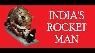 Tipu Sultan: India's Rocket Man and Tiger King
