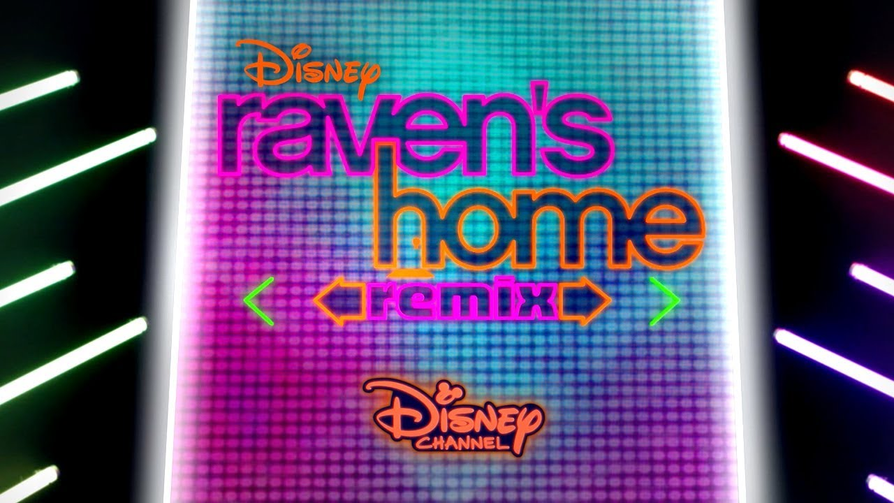Various Artists - Raven's Home: Remix, The Musical Episode