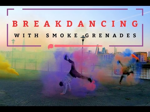 SMOKE GRENADES MEET BREAKDANCING! 4k