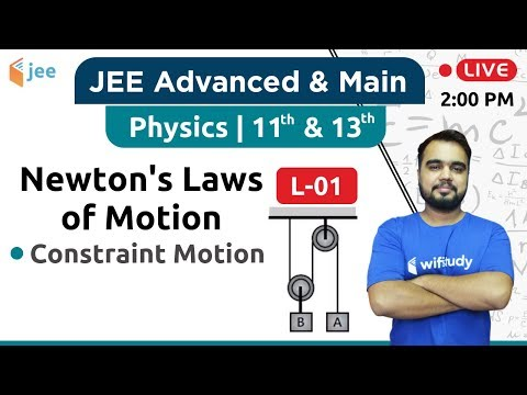 constraint-motion---newton's-laws-of-motion-(l-01)-|-physics-by-varun-sir-|-jee-advanced/main