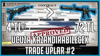 Ucuza Kazandırabilecek Trade Uplar! CSGO Trade Up #2