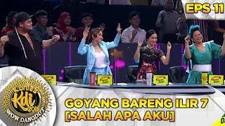 HANYA DI KDI! Goyang Bareng Ilir 7 [SALAH APA AKU] - Kontes KDI Eps 11 (30/9)