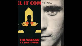 I Feel It Coming (In The Air Tonight) – The Weeknd vs Phil Collins