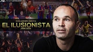 Don Andrés Iniesta - El Ilusionista | 1996-2018