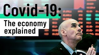 The Covid-19 economy, explained