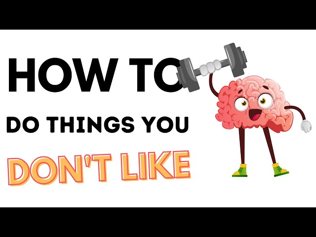 How To Do Things You Don't Want To Do (Without Motivation)