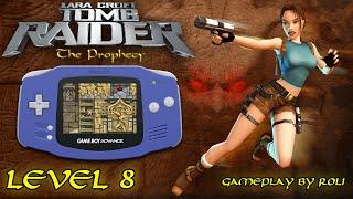 Tomb Raider: The Prophecy (GBA) - Level 8 [KURZ] Walkthrough