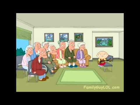 Family Guy - Stewie Sings To Elderly HD from YouTube · Duration:  59 seconds