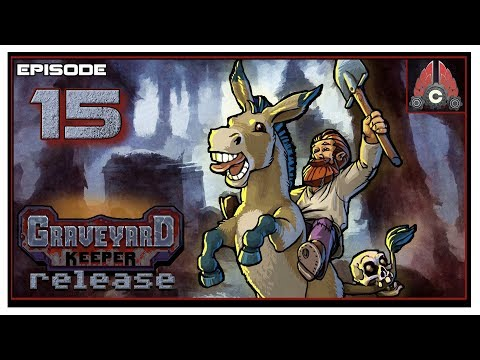 Let's Play Graveyard Keeper Full Release With CohhCarnage - Episode 15