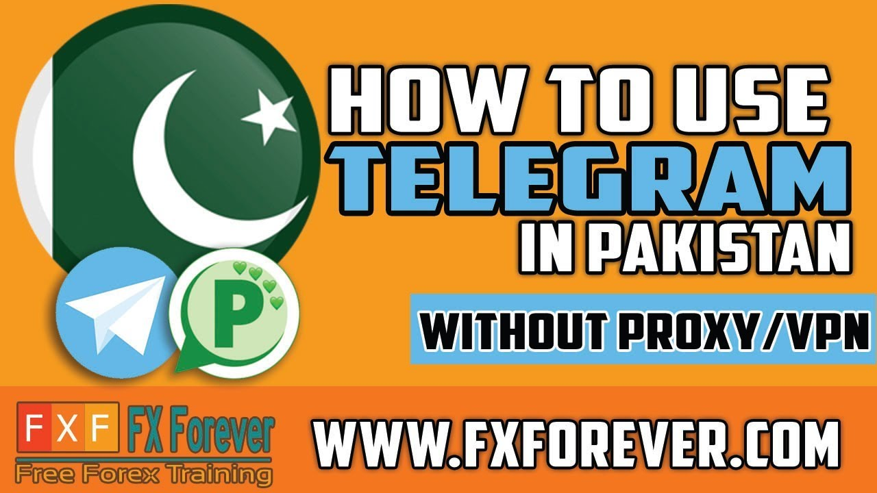 How to use Telegram without Proxy/VPN in Pakistan