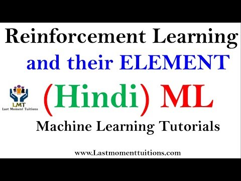 Reinforcement Learning & their Elements in Hindi | Machine learning tutorials