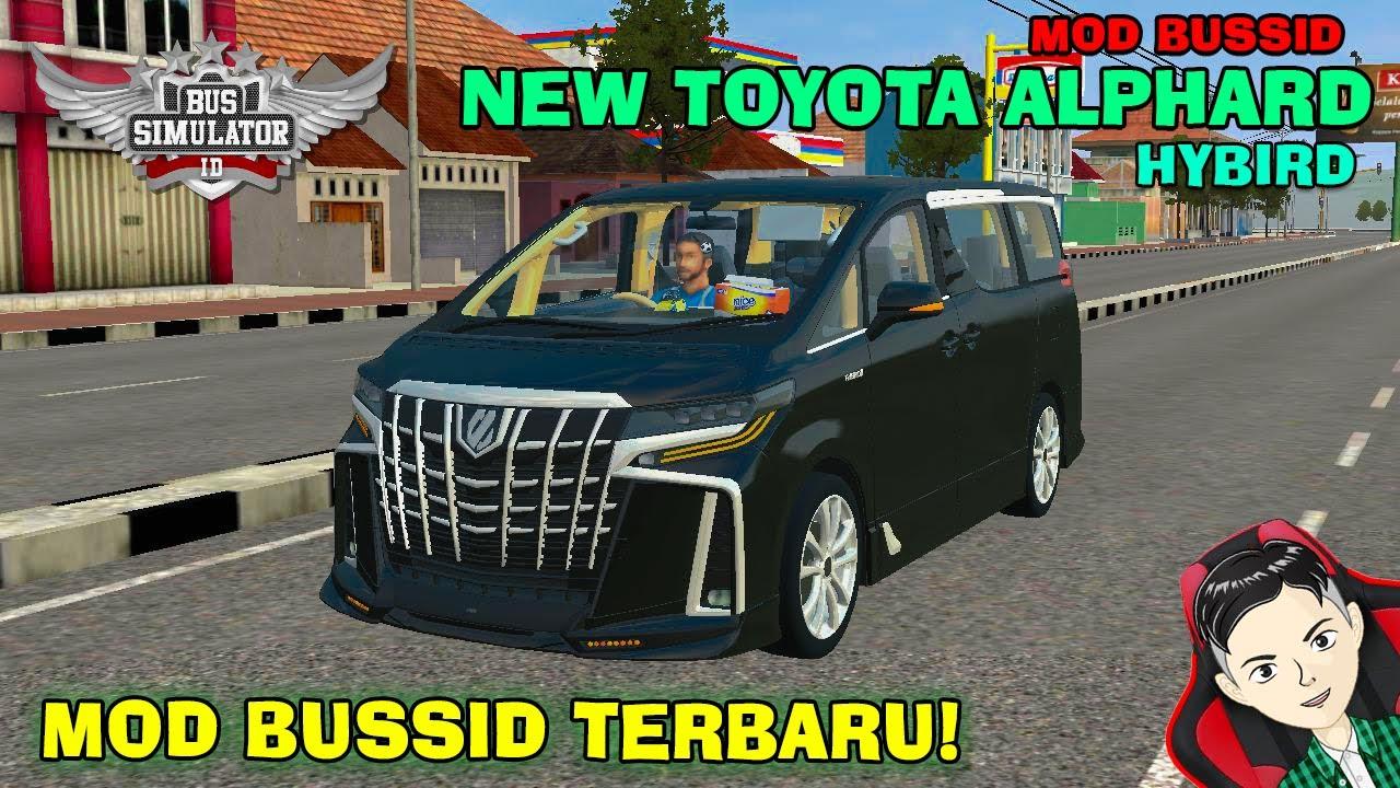 Toyota Alphard Hybrid Car Mod Bussid Sgcarena