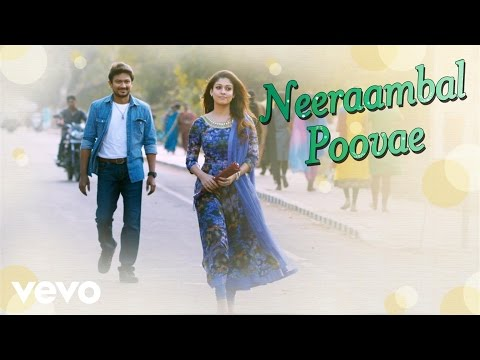 Nannbenda - Neeraambal Poovae Video | Udhayanidhi Stalin, Nayanthara
