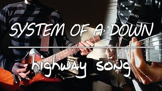 System Of A Down - Highway Song (guitar cover)