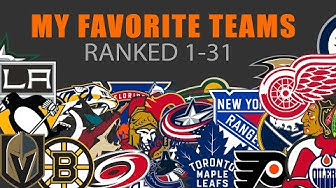My Favorite NHL Teams Ranked 1 to 31