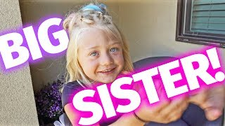 I'M GOING TO BE A BIG SISTER!!