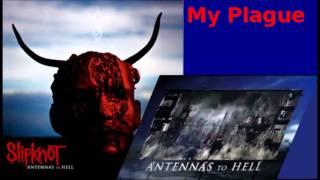 Slipknot - My Plague (New Abuse Mix)