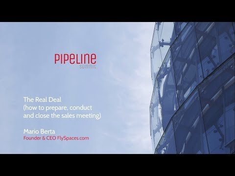 Mario Berta (FlySpaces.com) - The real deal (how to prepare, conduct and... / Pipeline Summit 2017