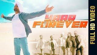 YAAR FOREVER (Full Song) | KAKA BENIPAL | Latest Punjabi Songs 2017 | AMAR AUDIO