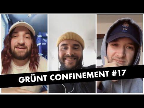 Youtube: Grünt Confinement #17 avec Fixpen Sill, Benjamin Tranié et Lucas Minisini