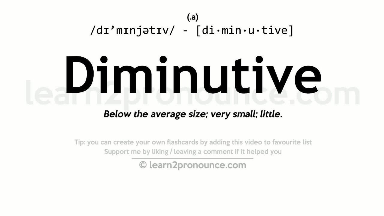 Diminutive Pronunciation And Definition