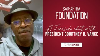 Weekly Fireside Chat with Foundation President Courtney B. Vance 7/27/20