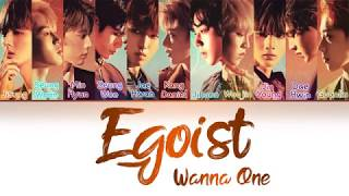 Wanna One — Egoist Color coded lyrics [Han|PT|Rom] (How Would?)