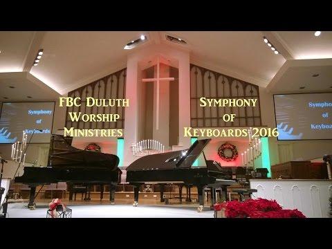 2016 Symphony of Keyboards, First Baptist Church, Duluth, Georgia