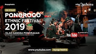On Stage Ponorogo Ethnic Festival 2019 - Olah Gangsa Ponoragan