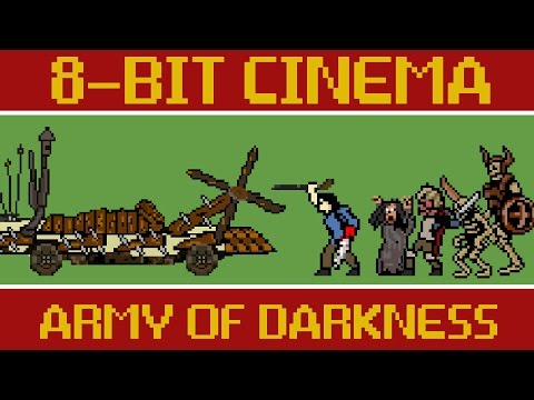 Army of Darkness - 8 Bit Cinema