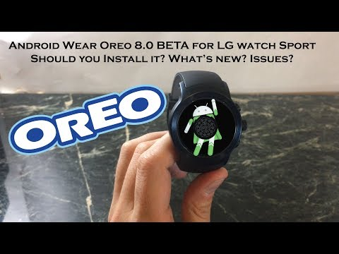 Android Wear Oreo 8.0 Beta for LG Watch Sport with Android Wear 2.0