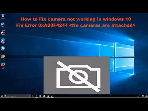 Windows 10 How To Fix Camera Not Working Error 0xa00f4244 No
