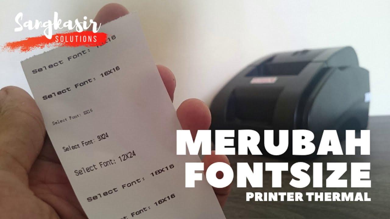 Cara Setting Ukuran Font Printer Kasir - YouTube